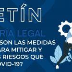 ¿SABES CUÁLES SON LAS MEDIDAS PREVENTIVAS PARA MITIGAR Y CONTROLAR LOS RIESGOS QUE OCASIONA EL COVID-19? 3 Boletin LEGAL 01 1