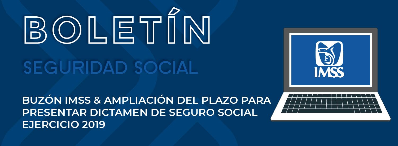 HACIA LA MODERNIZACIÓN DEL IMSS 1 Buzon IMSS y dictamen seguro social 2019 01